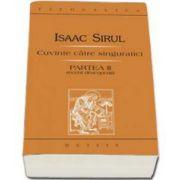 Sirul Isaac, Cuvinte catre singuratici. Partea a II-a recent descoperita - Editia a II-a