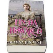 Linda Howard, Doamna din vest