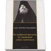 Eusebiu Giannakakis, In mijlocul durerii, la capataiul celor suferinzi