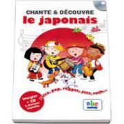 Chante et Decouvre le japonais - Imagier + CD 9 chansons originales