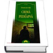Feodor Mihailovici Dostoievski, Crima si pedeapsa