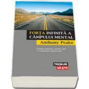 Anthony Peake, Forta infinita a campului mental