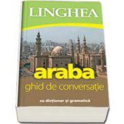 Ghid de conversatie roman-arab cu dictionar si gramatica