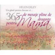 Un gand pentru fiecare zi.. 365 de mesaje pline de dragoste pentru mama (Colectia, carti in dar)