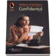 Helene Gremillon, Confidentul