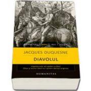 Jacques Duquesne, Diavolul