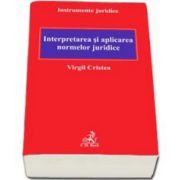 Virgil Cristea, Interpretarea si aplicarea normelor juridice