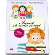 Invat sa scriu corect caiet pentru clasa a IV-a (Petru Hurducaciu)