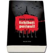 Sven Hassel, Lichidati Parisul!