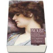 Marcel Proust, Captiva. Fugara - In cautarea timpului pierdut, Volumul. 5