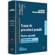 Ion Neagu, Tratat de procedura penala. Partea speciala - In lumina noului Cod de procedura penala