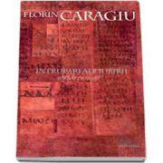 Florin Caragiu, Intrupari ale iubirii. Jurnal de seara