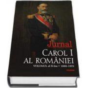 Carol I al Romaniei - Jurnal. Volumul al II-lea: 1888-1892