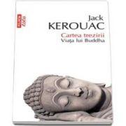 Jack Kerouac, Cartea trezirii. Viata lui Buddha