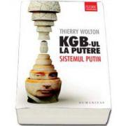 Thierry Wolton, KGB-ul la putere. Sistemul Putin