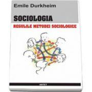 Sociologia - Regulile metodei sociologice