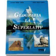 Geografia la Superlativ (Irinel Lucian Ilinca)