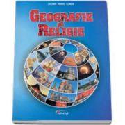 Geografie si religie (Irinel Lucian Ilinca)