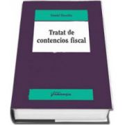 Daniel Dascalu - Tratat de contencios fiscal