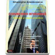 Comunicarea interumana. Principii si reguli practice (Gheorghe Aradavoaice)