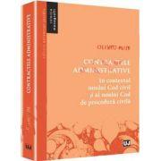Contractele administrative. In contextul noului Cod civil si al noului Cod de procedura civila