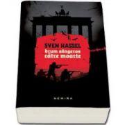Sven Hassel, Drum sangeros catre moarte