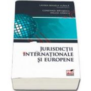 Jurisdictii internationale si europene