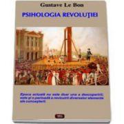 Gustave Le Bon, Psihologia revolutiei