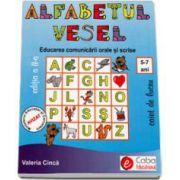 Alfabetul vesel. Educarea comunicarii orale si scrise - Caiet de lucru 5-7 ani. Editia a II-a (Valeria Cinca)