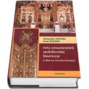 Arta ornamentarii mobilierului bisericesc in Biserica Ortodoxa Romana