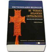 Felicia Dumas, Dictionnaire bilingue de termes religieux orthodoxes francais-roumain