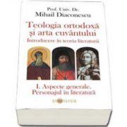 Teologia ortodoxa si arta cuvantului. Introducere in teoria literaturii (3 volume)