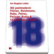 Alti postmoderni : Florian, Reichmann, Ratiu, Petreu, Pecican, Dodiu si 12 poeti sasi si svabi