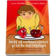 Laura Hardalau, Invat sa vorbesc corect si sa fiu mai intelept, poezii pentru corectarea pronuntiei si consilierea psihologica a copiilor