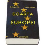 Soarta Europei - Octogon 99 (Pavel Corut)