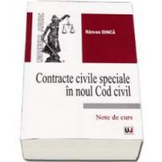 Contracte civile speciale in noul Cod civil - Note de curs (Razvan Dinca)