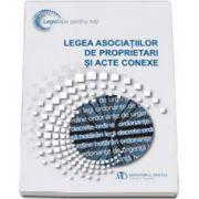 Legea asociatiilor de proprietari si acte conexe, editia a V-a