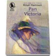 Knut Hamsun, Pan Victoria (Colectia, Raftul Denisei)