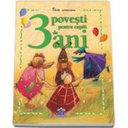 3 Povesti pentru copii de 3 ani - Carti aniversare