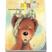 Au, dintii mei ! - Poveste animata in 4 limbi: romana, engleza, franceza, germana (Carte si DVD)
