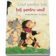 Unul pentru toti, toti pentru unul! - Poveste animata in 4 limbi: romana, engleza, franceza, germana (Carte si DVD)