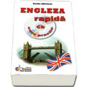 Engleza rapida, curs practic. Contine CD, audio (Emilia Neculai)