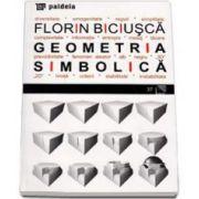 Geometria simbolica (Florin Biciusca)