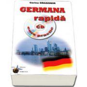 Germana rapida, curs practic. Contine CD, audio (Corina Dragomir)