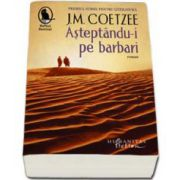 J.M. Coetzee, Asteptandu-i pe barbari