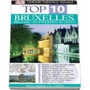 Ghid turistic vizual Bruxelles, Brugges, Antwerpen si Gent - Colectia Top 10 (Editia a III-a)