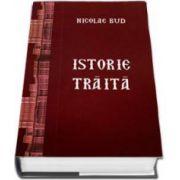 Istorie Traita - Bud Nicolae