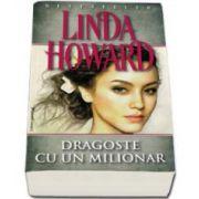 Dragoste cu un milionar - Linda Howard