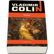 Vladimir Colin, Babel - Maestrii SF-ului romanesc
