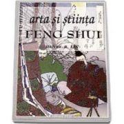 Arta si stiinta Feng Shui (B. Henry Lin)